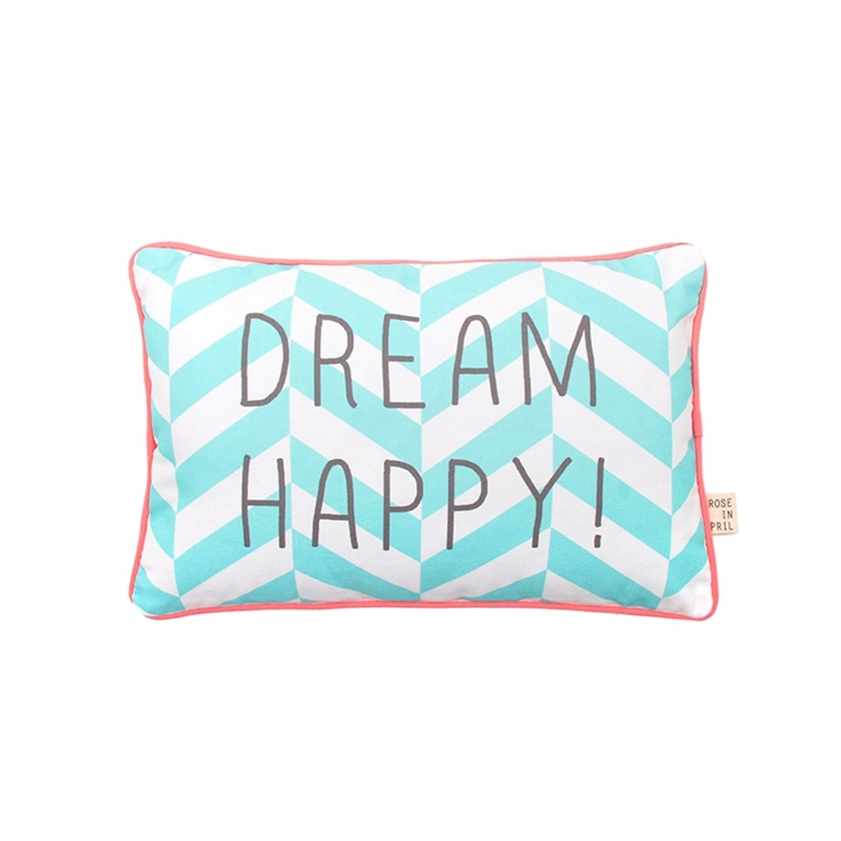 Coussin Message Dream Happy !